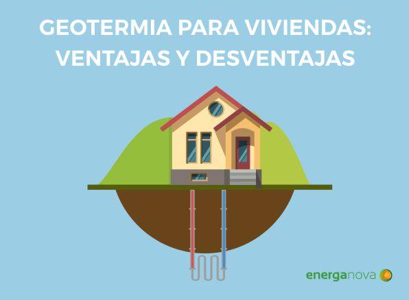 Ventajas y desventajas geotermia